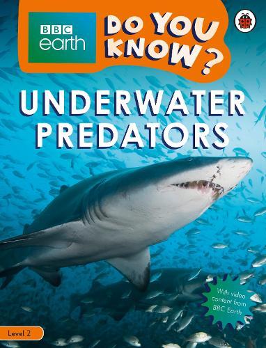 Do You Know? Level 2 - BBC Earth Underwater Predators (Paperback)