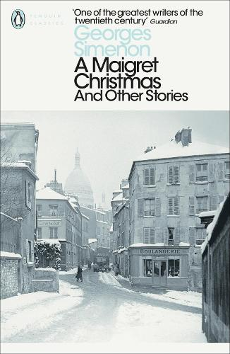 A Maigret Christmas: And Other Stories - Penguin Modern Classics (Paperback)