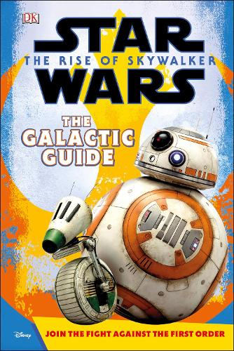 Star Wars The Rise of Skywalker The Galactic Guide (Hardback)