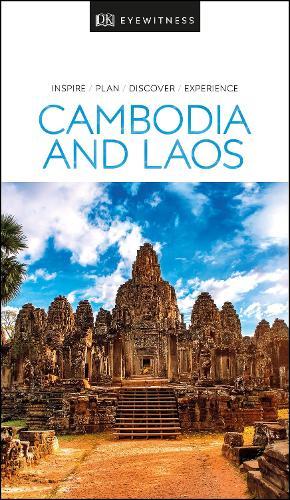 DK Eyewitness Cambodia and Laos - Travel Guide (Paperback)