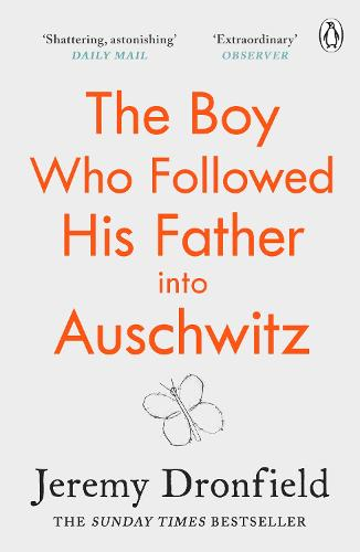 The Boy Who Followed His Father into Auschwitz (Paperback)