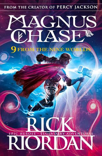 9 From the Nine Worlds: Magnus Chase and the Gods of Asgard (Paperback)