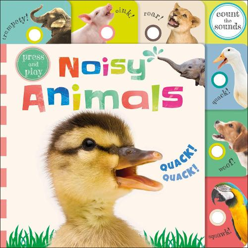 Press and Play Noisy Animals (Board book)