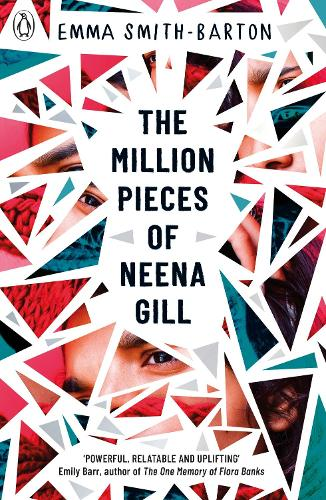 The Million Pieces of Neena Gill (Paperback)
