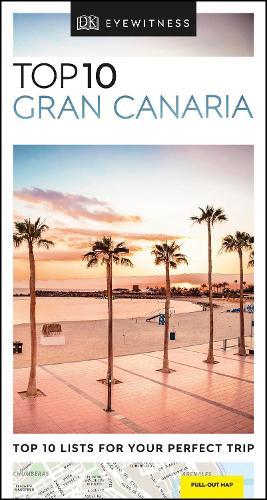 DK Eyewitness Top 10 Gran Canaria - Pocket Travel Guide (Paperback)