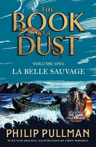 La Belle Sauvage: The Book of Dust Volume One (Paperback)