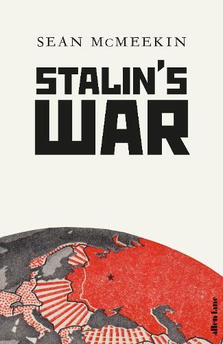 Stalin's War (Hardback)