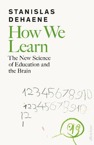 How We Learn: The New Science of Education and the Brain (Hardback)