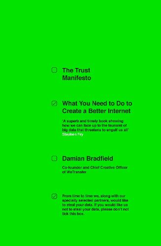 The Trust Manifesto: What you Need to do to Create a Better Internet (Paperback)