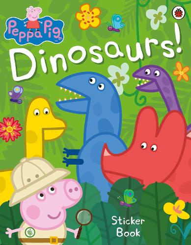 Peppa Pig: Dinosaurs! Sticker Book - Peppa Pig (Paperback)