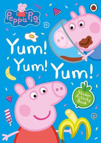 Peppa Pig: Yum! Yum! Yum! Sticker Activity Book - Peppa Pig (Paperback)