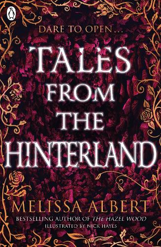 Tales From the Hinterland - The Hazel Wood (Paperback)