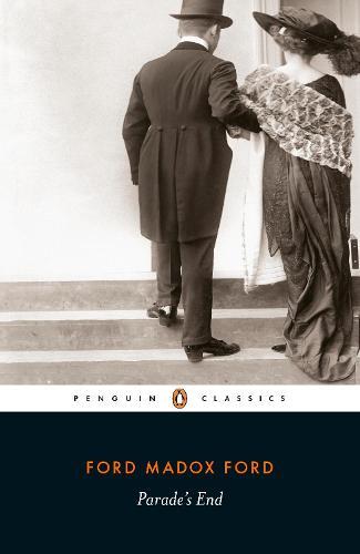 Parade's End - Penguin Modern Classics (Paperback)