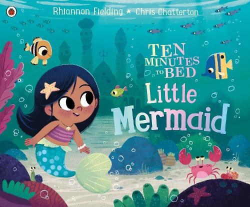 Ten Minutes to Bed: Little Mermaid (Paperback)