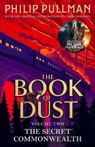 The Secret Commonwealth: The Book of Dust Volume Two: From the world of Philip Pullman's His Dark Materials - now a major BBC series (Paperback)