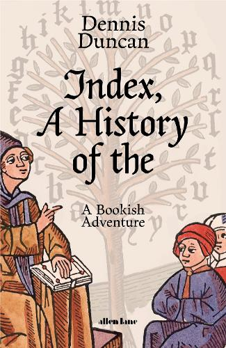 Index, A History of the (Hardback)