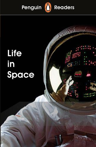 Penguin Readers Level 2: Life in Space (Paperback)