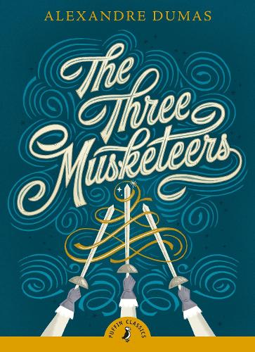 The Three Musketeers - Puffin Classics (Paperback)