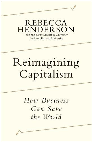 Reimagining Capitalism (Hardback)