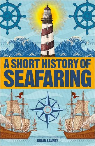 A Short History of Seafaring (Paperback)