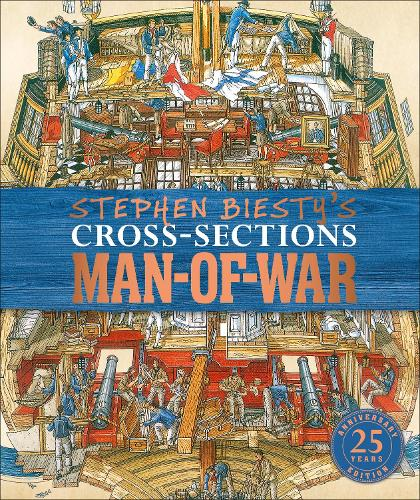 Stephen Biesty's Cross-Sections Man-of-War (Hardback)