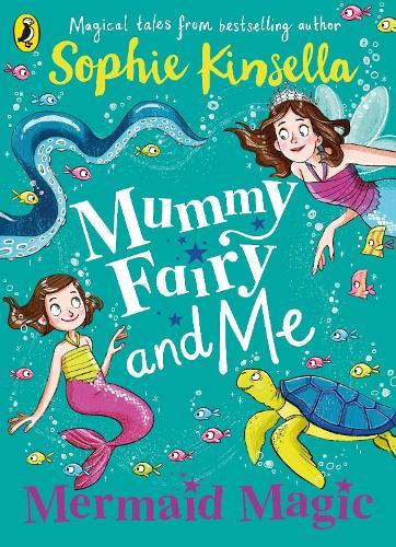 Mummy Fairy and Me: Mermaid Magic - Mummy Fairy (Paperback)