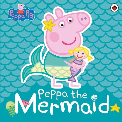 Peppa Pig: Peppa the Mermaid (Paperback)