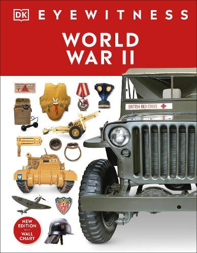 World War II - DK Eyewitness (Hardback)