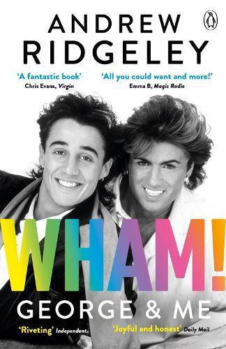 Wham! George & Me (Paperback)