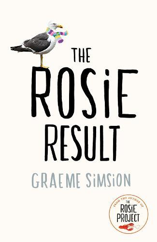 The Rosie Result - The Rosie Project Series (Hardback)