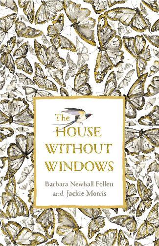 The House Without Windows (Hardback)