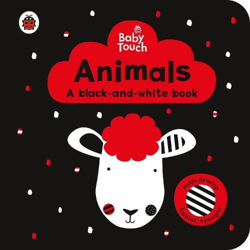 Baby Touch: Animals: a black-and-white book - Baby Touch (Board book)