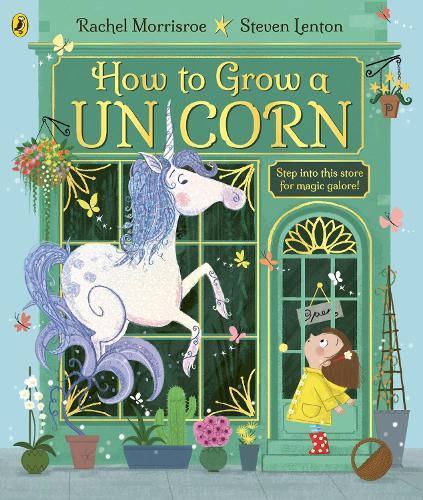 How to Grow a Unicorn (Paperback)