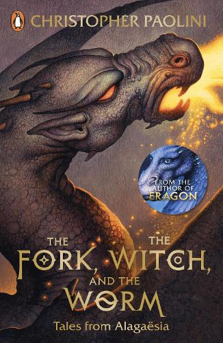 The Fork, the Witch, and the Worm: Tales from Alagaesia Volume 1: Eragon - The Inheritance Cycle (Paperback)