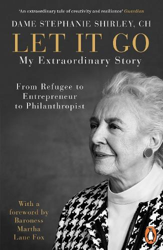 Let It Go: My Extraordinary Story - From Refugee to Entrepreneur to Philanthropist (Paperback)