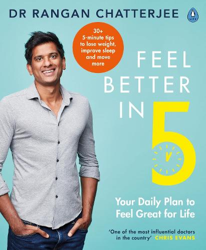 Feel Better In 5: Your Daily Plan to Feel Great for Life (Paperback)