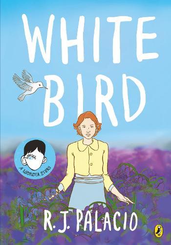 White Bird: A Graphic Novel (Paperback)