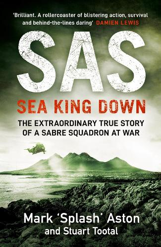 SAS: Sea King Down (Hardback)