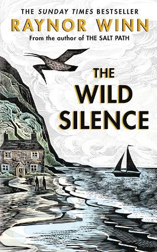 The Wild Silence (Hardback)