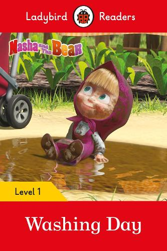 Masha and the Bear: Washing Day - Ladybird Readers Level 1 - Ladybird Readers (Paperback)