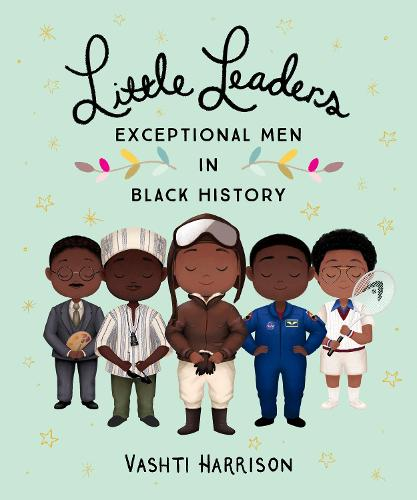 Little Leaders: Exceptional Men in Black History (Paperback)