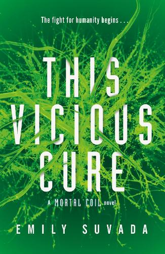 This Vicious Cure (Mortal Coil Book 3) - This Mortal Coil (Paperback)