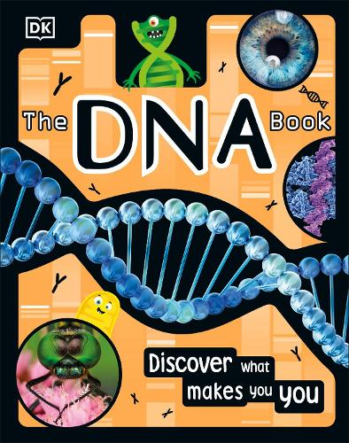 The DNA Book: Discover what makes you you (Hardback)
