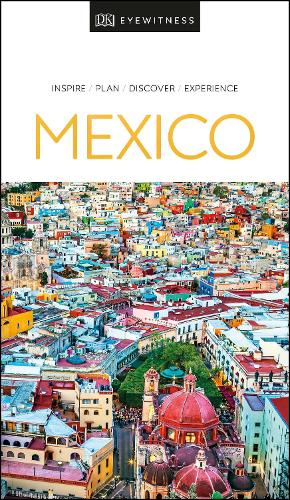 DK Eyewitness Travel Guide Mexico - Travel Guide (Paperback)
