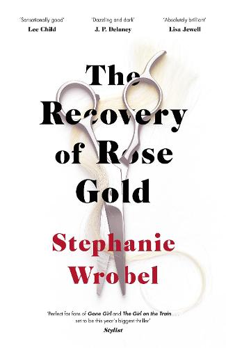 The Recovery of Rose Gold (Hardback)