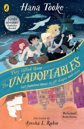 The Unadoptables: Five fantastic children on the adventure of a lifetime (Paperback)