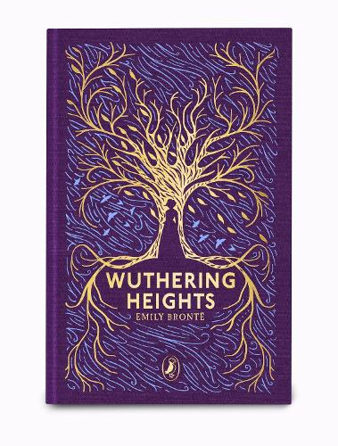 Wuthering Heights: Puffin Clothbound Classics - Puffin Clothbound Classics (Hardback)