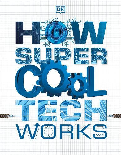 How Super Cool Tech Works (Paperback)
