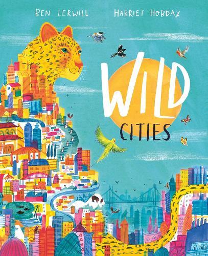 Wild Cities (Hardback)