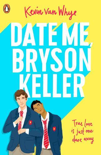 Date Me, Bryson Keller (Paperback)